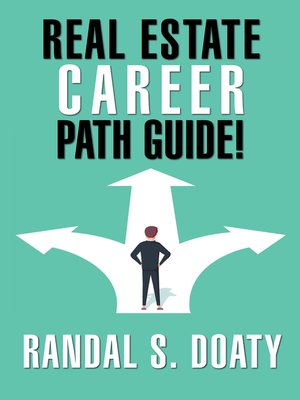 cover image of Real Estate Career Path Guide!