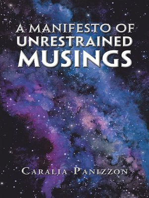 cover image of A Manifesto of Unrestrained Musings