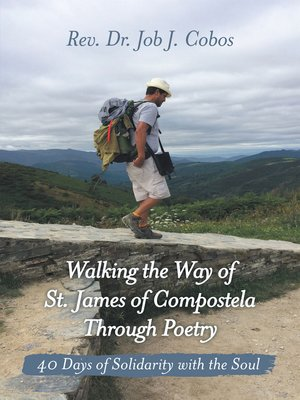 cover image of Walking the Way of St. James of Compostela Through Poetry