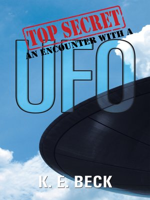 cover image of Top Secret an Encounter with a Ufo