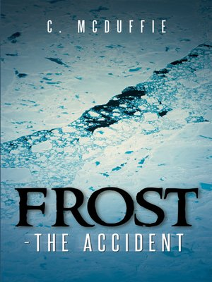 cover image of Frost--the Accident