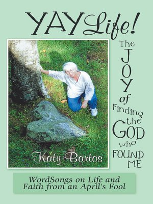 cover image of Yaylife! the Joy of Finding the God Who Found Me