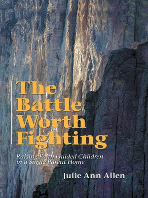 cover image of The Battle Worth Fighting