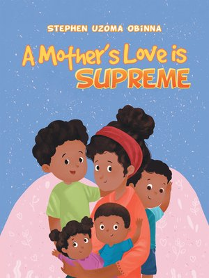 cover image of A Mother's Love Is Supreme