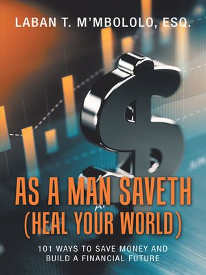 cover image of As a Man Saveth (Heal Your World)