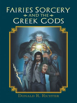 cover image of Fairies Sorcery and the Greek Gods