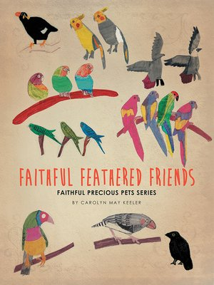 cover image of Faithful Feathered Friends