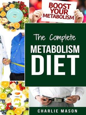 cover image of Metabolism Diet Metabolism Diet Cookbook Metabolism Booster Recipes