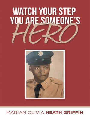 cover image of Watch Your Step 					You Are Someone's Hero