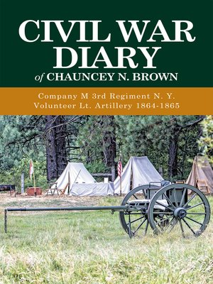 cover image of Civil War Diary of Chauncey N. Brown