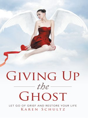 cover image of Giving up the Ghost