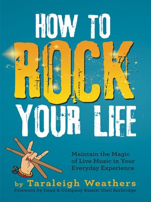 cover image of How to Rock Your Life