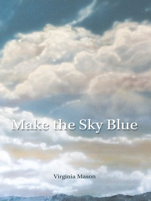 cover image of Make the Sky Blue