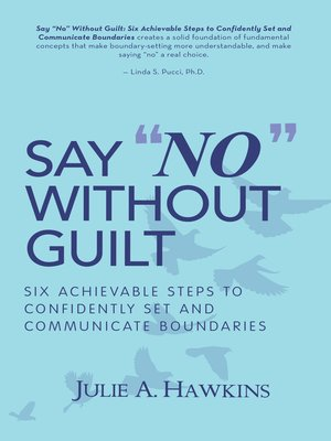 """cover image of Say """"No"""" Without Guilt"""