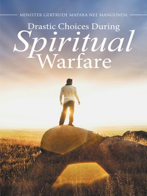 cover image of Drastic Choices During Spiritual Warfare