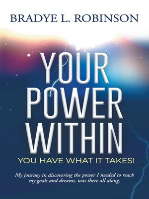 cover image of Your Power Within, You Have What It Takes!