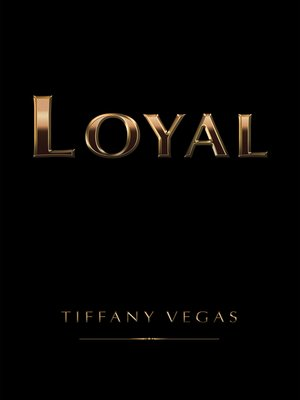 cover image of Loyal