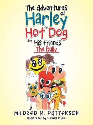 cover image of The Adventures of Harley the Hotdog and His Friends