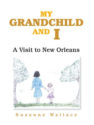cover image of My Grandchild and I