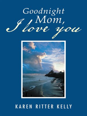 cover image of Goodnight Mom, I Love You