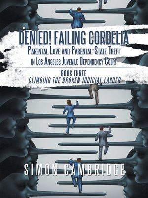cover image of Denied! Failing Cordelia