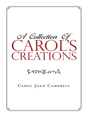 cover image of A Collection of Carol's Creations