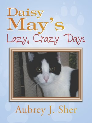 cover image of Daisy May'S Lazy, Crazy Days