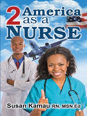 cover image of To America as a Nurse