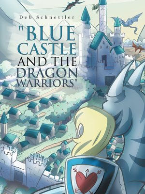 """cover image of """"Blue Castle and the Dragon Warriors"""""""