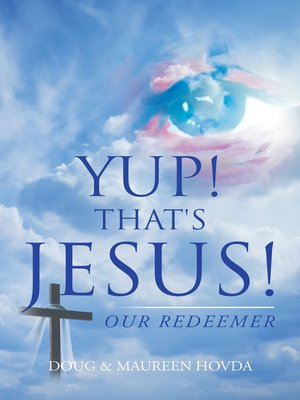 cover image of Yup! That's Jesus!