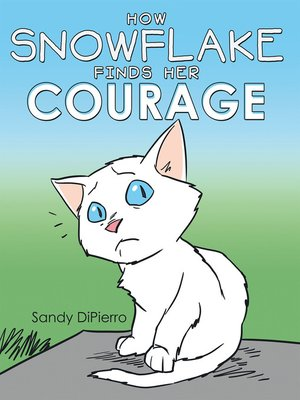 cover image of How Snowflake Finds Her Courage