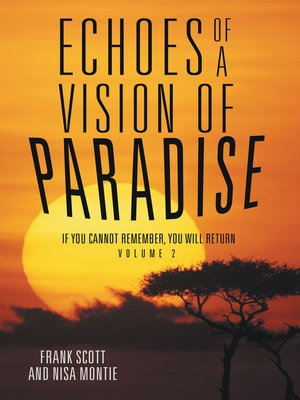 cover image of Echoes of a Vision of Paradise Volume 2