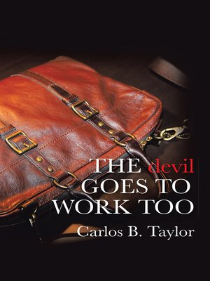 cover image of The Devil Goes to Work Too