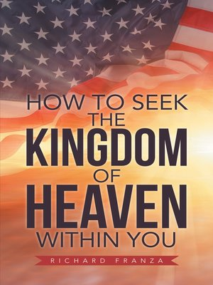 cover image of How to Seek the Kingdom of Heaven Within You