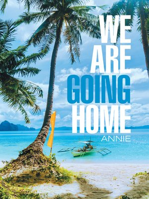 cover image of We Are Going Home
