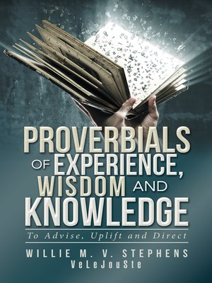 cover image of Proverbials of Experience, Wisdom and Knowledge