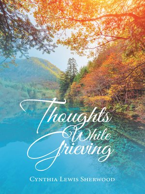 cover image of Thoughts While Grieving
