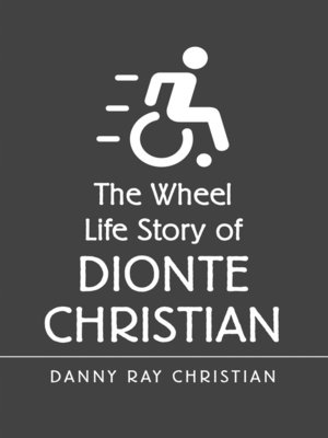 cover image of The Wheel Life Story of Dionte Christian