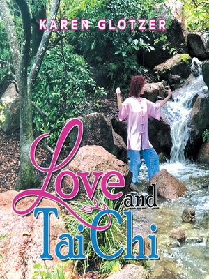 cover image of Love and Tai Chi