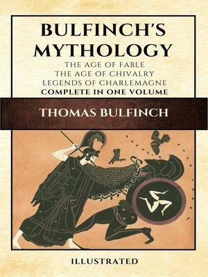 cover image of Bulfinch's Mythology (Illustrated)