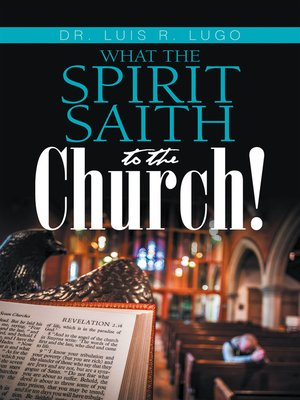 cover image of What    the Spirit Saith to the Church!
