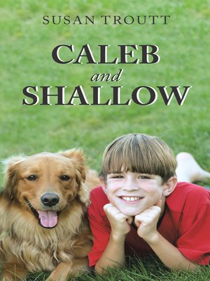 cover image of Caleb and Shallow
