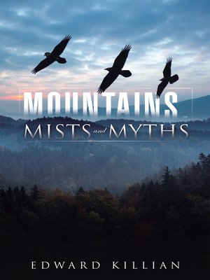 cover image of Mountains, Mists and Myths