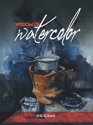 cover image of Wisdom of Watercolor