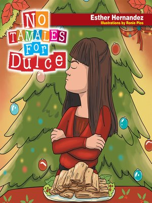 cover image of No Tamales for Dulce
