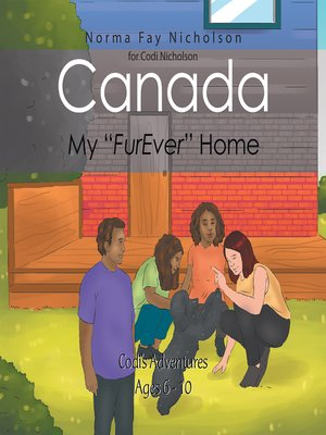 """cover image of Canada, My """"Furever"""" Home"""