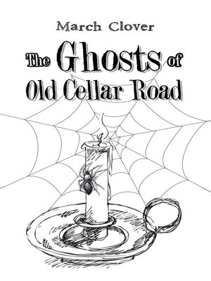 cover image of The Ghosts of Old Cellar Road