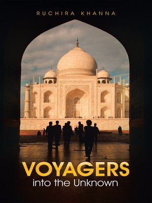 cover image of Voyagers into the Unknown