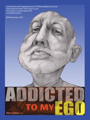 cover image of Addicted to My Ego