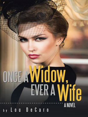 cover image of Once a Widow, Ever a Wife